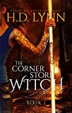 The Corner Store Witch: Book 1: You Meet at an Inn