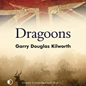 Dragoons | [Garry Douglas Kilworth]