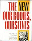 img - for The New Our Bodies, Ourselves: A Book by and for Women book / textbook / text book