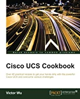 Cisco UCS Cookbook Front Cover