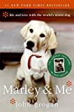img - for Marley & Me: Life and Love with the World's Worst Dog book / textbook / text book