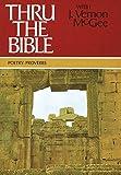 Thru the Bible, Vol. 3: Proverbs-Malachi (078520217X) by McGee, Dr. J. Vernon