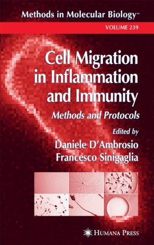 Cell Migration In Inflammation And Immunity: Methods And Protocols (Methods In Molecular Biology)