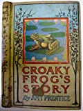 img - for CROAKY FROG'S STORY (Aunt Amy's Animal Stories) book / textbook / text book