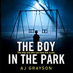 The Boy in the Park | A J Grayson