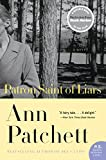 The Patron Saint of Liars: A Novel (P.S.) (0061339210) by Patchett, Ann