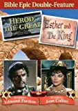 HEROD THE GREAT & ESTHER AND THE KING