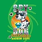Spy Dog Unleashed | Andrew Cope