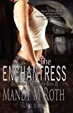 The Enchantress: Daughter of Darkness Book Two