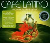 Various Artists Cafe Latino: The Cream of Latin Cuisine