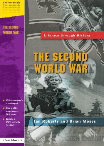 The Second World War (Literacy Through History)