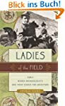 Ladies of the Field: Early Women Arch...