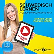 Schwedisch Lernen: Einfach Lesen, Einfach Hören: Schwedisch Audio-Sprachkurs Nr. 1 |  Polyglot Planet