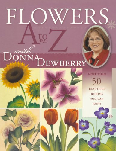 Download Flowers A to Z with Donna Dewberry
