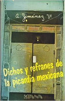 Dichos y refranes de la picardia Mexicana - ISBN