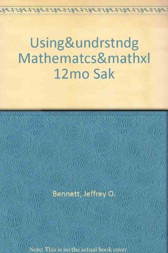 USING& UNDRSTNDG MATHEMATCS&MATHXL 12MO SAK (5th Edition)