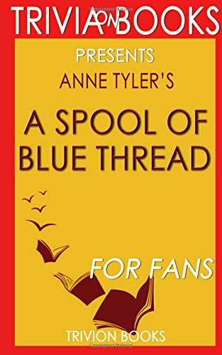 Trivia-On-Books Presents A Spool of Blue Thread