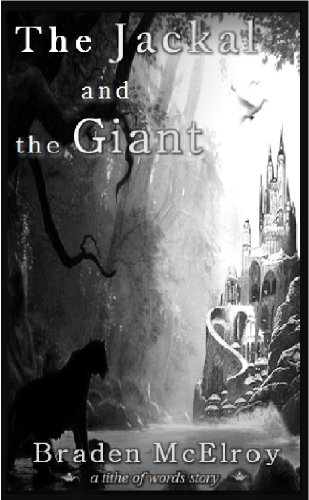 The Jackal and the Giant (The Spirithaven Adventures)
