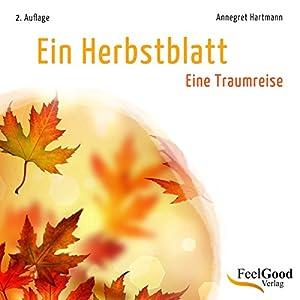 Ein Herbstblatt Hörbuch
