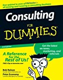 img - for Consulting For Dummies [Paperback] [2008] (Author) Bob Nelson, Peter Economy book / textbook / text book