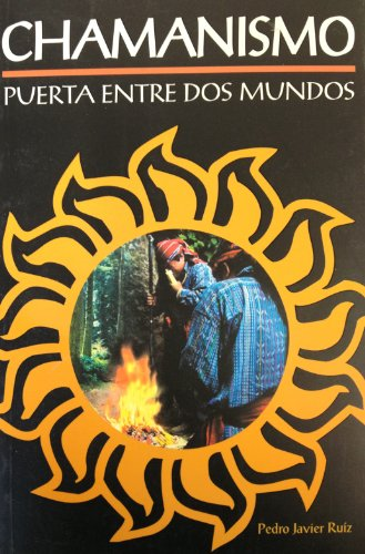 Chamanismo-Puerta Entre Dos Mundos (Claves) (Spanish Edition)