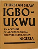 img - for Igbo-Ukwu: An Account of Archaeological Discoveries in Easter Nigeria book / textbook / text book