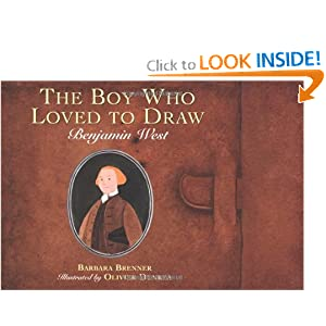 The Boy Who Loved to Draw: Benjamin West Olivier Dunrea