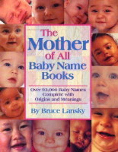Mother of All Baby Name Books, Bruce Lansky