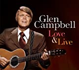 Love & Live Glen Campbell