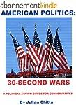 AMERICAN POLITICS:30-Second Wars, A P...