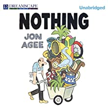 Nothing (       UNABRIDGED) by Jon Agee Narrated by George Newbern
