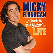 The Back in the Game Tour Live  by Micky Flanagan Narrated by Micky Flanagan