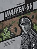 img - for Waffen-SS Camouflage Uniforms, Vol. 2: M44 Drill Uniforms Fallschirmj ger Uniforms Panzer Uniforms Winter Clothing SS-VT/Waffen-SS Zeltbahnen Camouflage Pattern Samples book / textbook / text book