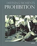 Prohibition (Defining Moments)