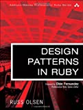 Design Patterns in Ruby (Addison-Wesley Professional Ruby Series)