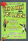 img - for Ivan to Make You Laugh: Jokes and Novel, Nifty, and Notorious Names (Make Me Laugh! (Lerner Publishing Group)) book / textbook / text book