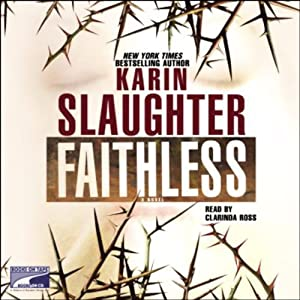 Faithless | [Karin Slaughter]