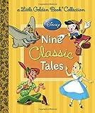 Disney: Nine Classic Tales (Disney Mixed Property) (Little Golden Book Treasury)