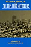 img - for The Exploding Metropolis: 1st (First) Edition book / textbook / text book