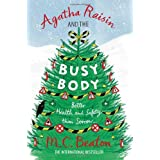 Agatha Raisin and the Busy Bodyby M.C. Beaton