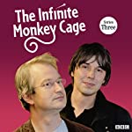 The Infinite Monkey Cage (Complete, Series 3) | Brian Cox
