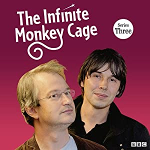 The Infinite Monkey Cage (Complete, Series 3) Radio/TV Program