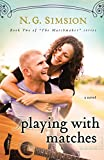 img - for Playing with Matches (The Matchmaker series Book 2) book / textbook / text book