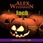 Jack: Death by Veggies | Alex Westhaven
