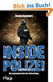 Inside Polizei: Die unbekannte Seite des Polizeialltags