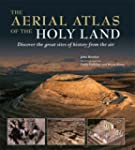 The Aerial Atlas of the Holy Land