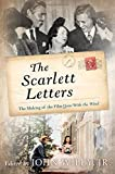 "John Wiley Jr., ""The Scarlett Letters: The Making of the Film Gone With the Wind"" (Taylor Trade Publishing, 2014)"