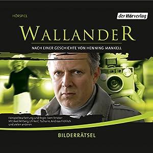 Bilderrätsel (Wallander 7) Hörspiel