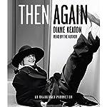 Then Again | Diane Keaton