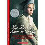 My Brother Sam Is Dead ~ James Lincoln Collier